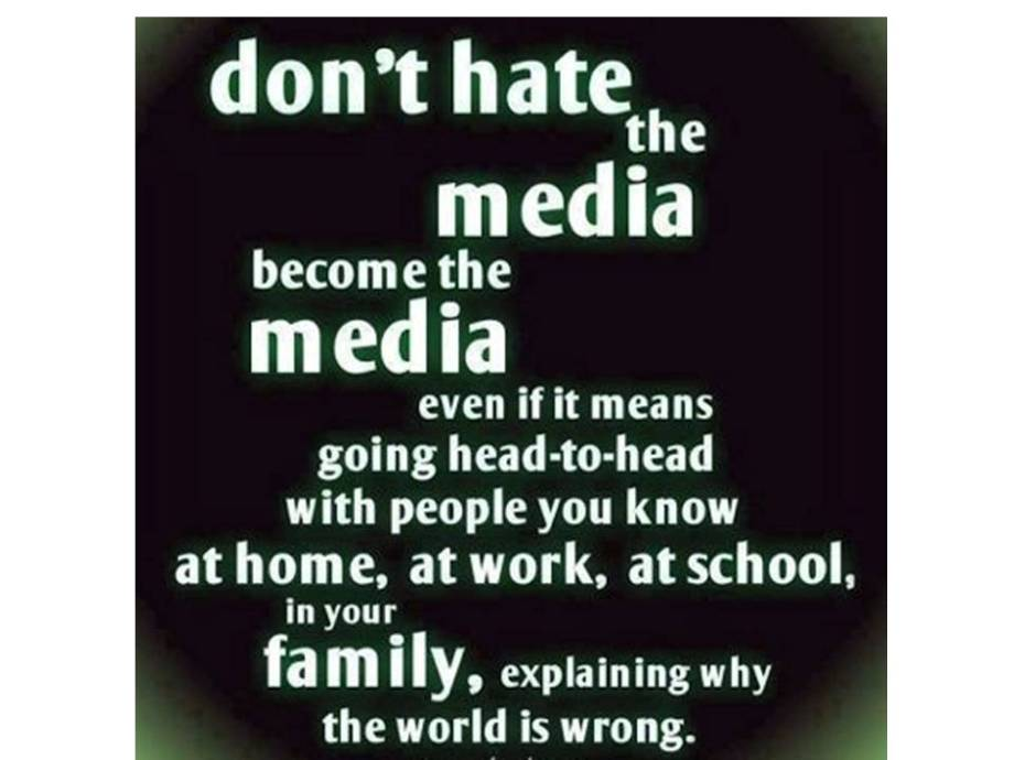 don't hate the media be the media