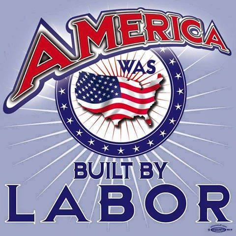 america built by labor unions